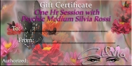 Gift Certificates for One Hour Sessions with Psychic Medium Silvia Rossi